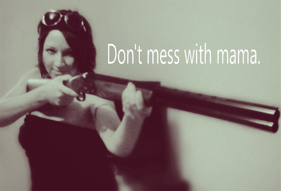 dontmesswithmama